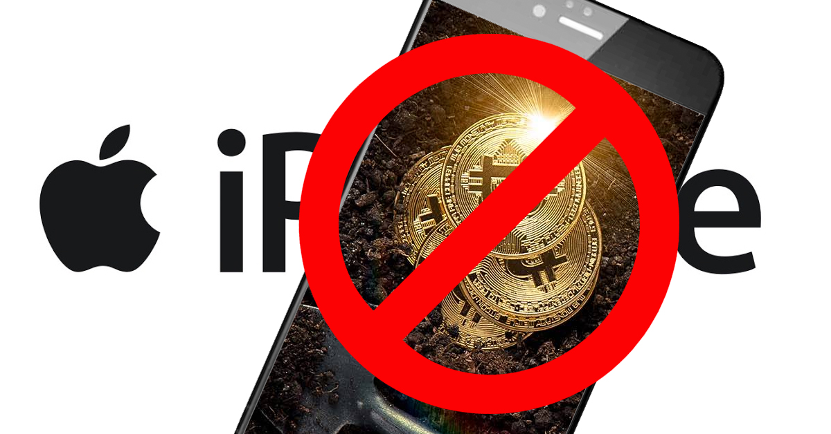 Apple follows in Google's footsteps, bans cryptocurrency mining on iPhones, iPads
